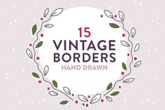 Check out Vintage laurels and borders by Gemma Garner on Creative Market
