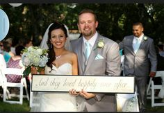 And they lived happily ever after, wedding sign.