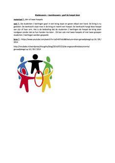 Klasbouwers – teambouwers : geef de hoepel door Speech Language Therapy, Speech And Language, Cooperative Learning, Love My Job, Team Building, Social Skills, Teamwork, Drama, Teaching