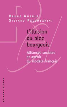 Les économistes Bruno Amable et Stefano Palombarini proposent une grille de lecture à la décomposition de la scène politique française. Selon eux, la crise actuelle est l'aboutissement d'une vieille incapacité des gouvernants à forger des alliances majoritaires dans le corps social, en appui à la libéralisation du modèle social.