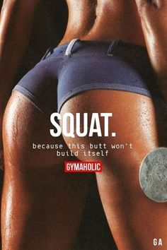 Squat Because this butt won't build itself. http://www.gymaholic.co #gymaholic #fitness #motivation #FitnessMotivation