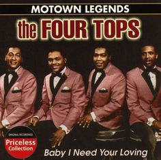 The Four Tops Motown Legends: Baby I Need Your Loving Album Cover from 1964