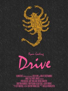 Drive movie poster. I WILL see this this weekend.