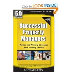 Successful Property Managers, Advice and Winning Strategies from Industry Leaders (Vol. 2)