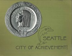 Seattle, City of Achievement, 1977 by Seattle Municipal Archives, via Flickr