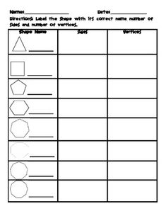 This worksheet was designed to assess identifying polygons. It includes 8 different polygons and places to label the shapes name, number of sides and number of vertices it has. This may also be used as a quick math journal entry. The answer document is included.