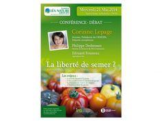 Conférence débat la liberté de semer avec Corine Lepage. Le mercredi 21 mai 2014 à la-rochelle.  19H30
