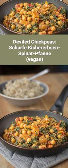 Exotisch, scharf und lecker: Deviled Chickpeas (vegan) - eine Kichererbsen-Spinat-Pfanne