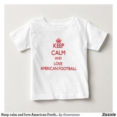 Keep calm and love American Football Baby T-Shirt