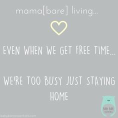 """There's never enough time in a day for mama[bare]. . In the rare instance of """"free time"""" going out with the girls or a spa day seems like an amazing idea.  Quickly turns into a """"I'm just going to stay home"""" thought. . Spending time with baby[bare] at home is usually what happens with """"free time"""". Plus we can stay in our PJs! Free time is our busy time. Lol. Busy spending it with baby[bare]"""