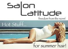 Summer Promotion at Salon Latitude. www.salonlatitude.com