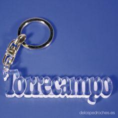 Llavero de metacrilato con el nombre de Torrecampo #ValleDeLosPedroches    http://delospedroches.es/es/metacrilato/160-llavero-metacrilato-torrecampo-laser-ll85.html
