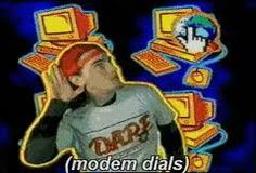modem dial up ... the 90's