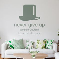 Vinilo decorativo never give up