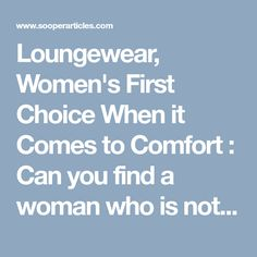 Loungewear, Women's First Choice When it Comes to Comfort : Can you find a woman who is not fond of clothing and shopping? The answer will always be a big NO! However, when you look at loungewear women's section, your first priority is the comfort. But we cannot leave out the style also. The perfect loungewear should be the one that encapsulates style with comfort, and the range from Zsa Zsa slippers is offering exactly this at the most affordable price in the market. Here, we will be…