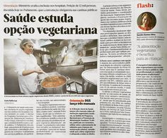 """""""Alimentação vegetariana é benéfica para as crianças"""" no Jornal de Notícias de hoje."""