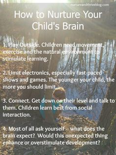 Great tips from child development research on what's best for baby's brain. This makes sense to me, informative!