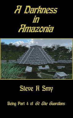 A Darkness in Amazonia by Steve K. Smy