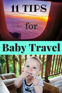 Great advice on how to make travel with a baby easy and fun!