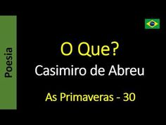 Casimiro de Abreu - 30 - O Que?