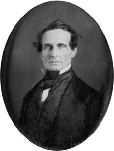 """Jefferson Davis (1853) daguerreotype """"I worked night and day for twelve years to prevent the war, but I could not. The North was mad and blind, would not let us govern ourselves, and so the war came."""""""