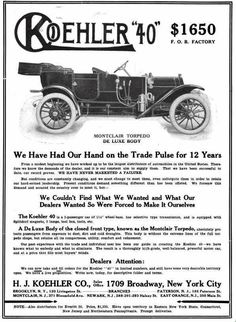 After selling several models of automobiles in their stores since the turn of the century, the Koehler Sporting Goods Company in New York City decided in 1910 to build a better model car than what they were selling. They started building both cars and trucks under the name of Koehler. The Koehler automobile was a 40-horsepower, four-cylinder touring model on a 112-inch wheelbase. In 1913, the company dropped the automobile in favor of producing only trucks. They were made until 1923.