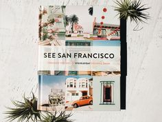 Victoria Smith, design and lifestyle blogger at SF Girl By Bay, gives us a lively look at our city.