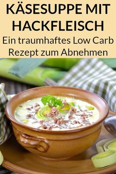 This low carb cheese soup with minced meat and leek is the perfect dinner . - This low carb cheese soup with minced meat and leek is the perfect dinner for losing weight. Low Carb Recipes, Soup Recipes, Diet Recipes, Healthy Recipes, Law Carb, Dieta Paleo, Carne Picada, Low Carb Lunch, Le Diner