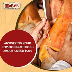 At Hobe's Country Ham, we get a lot of questions about our cured ham and the best ways to cook it for a family dinner. Country Ham, Hams, Aged To Perfection, This Or That Questions, Cooking, Ethnic Recipes, Cuisine, Kitchen, Ham