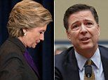 Hillary Clinton blames FBI Director James Comey for election defeat | Daily Mail Online