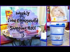 Weekly Food & Household Shopping Haul: More Great Menu Ideas and a few organizational!