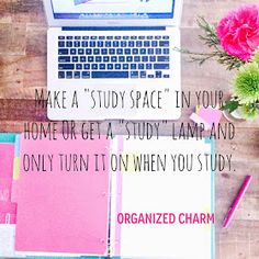Organized Charm: Study Tip Sunday: Make a Study Space (or Lamp). This is a great idea! Only turn on this lamp when you're studying and turn it off when you're finished. Great tips on this site!