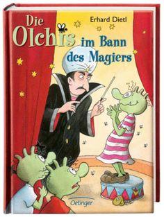Die Olchis im Bann des Magiers - Erhard Dietl (ab 8 Jahren)