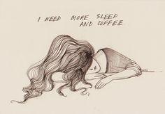 More sleep and coffee...