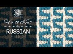 How to Knit the Russian Stitch. Via newstitchaday.com
