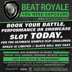 The Beat Royale: Ultimate Sample Flip Challenge Is NOW Booking Battle Performance and Showcase slots for July 28th.  Space Is Limited // Slots Sell Out Fast.  Battle and Showcase Registration: http://ift.tt/28UGxdG  #openmic #openmicnight #atlanta #atl #atlanta #atlantaopenmic #beatbattles #producershowcase #sample #sampleflip #sampleproducer #sampling #samplebeats #sampleflips  #producerlife #musicnetworking #hiphopproducer #producermotivation #producergrind #musicbizz #superproducer…