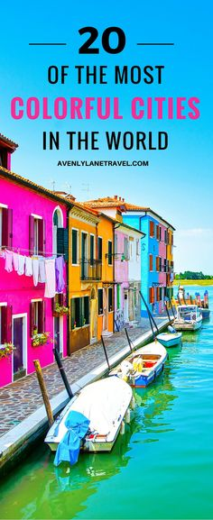 Burano Island, Italy! Click through to see some of the most colorful cities in the world! You will not find industrial soot stained cities here; instead it showcases some of the most vibrant looking cities in the world.