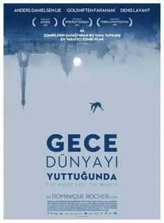 The Night Eats The World (Gece Dünyayı Yuttuğunda, Eating At Night, The Visitors, Series Movies, Horror Movies, Movies To Watch, Over The Years, Falling In Love, The Neighbourhood, Acting