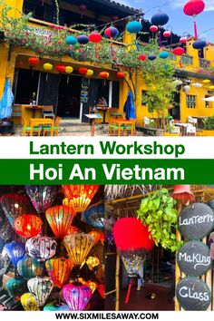 Lantern Workshop in Hoi An - Take home a unique Vietnam Souvenir Vietnam Travel Guide, How To Make Lanterns, Responsible Travel, Hoi An, Fun Facts, Travelling, Create Your Own, Travel Tips, Workshop