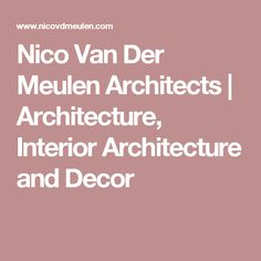 Residential & Commercial Architects - Nico van der Meulen Architects, we design innovative, luxurious homes tailored to the tastes and needs of our clients. Minimalist Architecture, Amazing Architecture, Interior Architecture, Contemporary Cribs, Luxury Homes, House Plans, Van, House Design, Tiny House