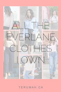 All the Everlane Clothes I Own - Terumah