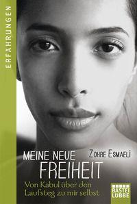 Zohre Esmaeli: Meine neue Freiheit