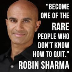 rare people dont quit robin sharma picture quote