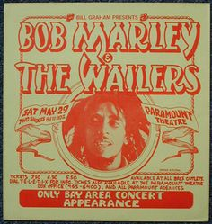 Past concert. Bob Marley and Bob Marley and The Wailers concert at Paramount Theatre in Oakland on 29 May Reggae Artists, Music Artists, Marley Family, Bill Graham, Paramount Theater, Dancehall Reggae, The Wailers, Cool Posters, Concert Posters