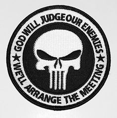 God Will Judge Our Enemies We'll Arrange the Meeting Special Forces Punisher Patch by Patch Squad