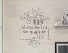 """#Vinilos con #Textos y Citas Divertidas """"Amar es enamorarse de la misma persona todos los días"""""""
