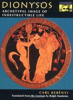 Dionysos: Archetypal Image of Indestructible Life by Carl Kerényi. $28.87. Publication: September 16, 1996. Publisher: Princeton University Press (September 16, 1996)