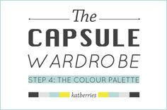 step 4 the colour palette | five steps to a capsule wardrobe