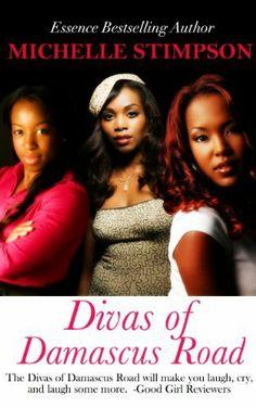 Divas of Damascus Road by Michelle Stimpson, http://www.amazon.com/dp/B008K8GGRA/ref=cm_sw_r_pi_dp_uR8Lsb0C7ZC9J