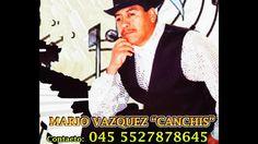 """El Bohemio del Barrio - Mario Vazquez """"Canchis"""""""